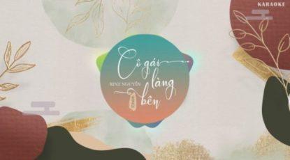 co-gai-lang-ben-thu-am-hoa-am-EDM-video-lyric